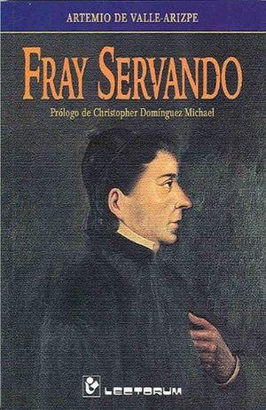 FRAY SERVANDO