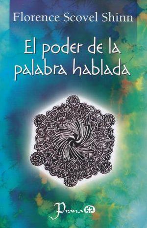 PODER DE LA PALABRA HABLADA, EL