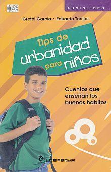 TIPS DE URBANIDAD PARA NIÑOS (AUDIOLIBRO)