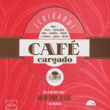 CUIDADO CAFE CARGADO