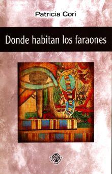DONDE HABITAN LOS FARAONES