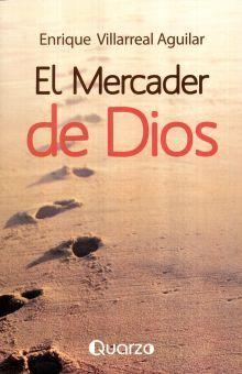 MERCADER DE DIOS, EL