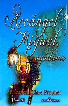 ARCANGEL SAN MIGUEL AYUDAME
