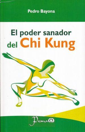 PODER SANADOR DEL CHI KUNG, EL