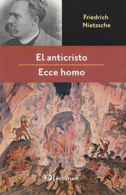 ANTICRISTO, EL / ECCE HOMO