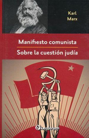 MANIFIESTO COMUNISTA / SOBRE LA CUESTION JUDIA