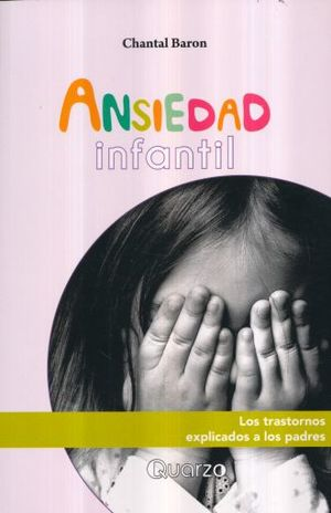 ANSIEDAD INFANTIL / 2 ED.