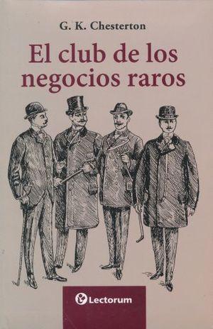 CLUB DE LOS NEGOCIOS RAROS, EL