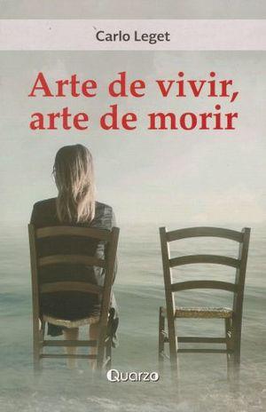 ARTE DE VIVIR ARTE DE MORIR