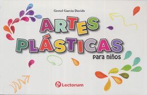 ARTES PLASTICAS PARA NIÑOS