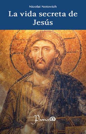 VIDA SECRETA DE JESUS, LA
