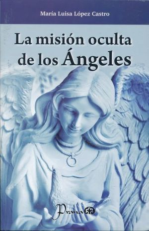 MISION OCULTA DE LOS ANGELES, LA