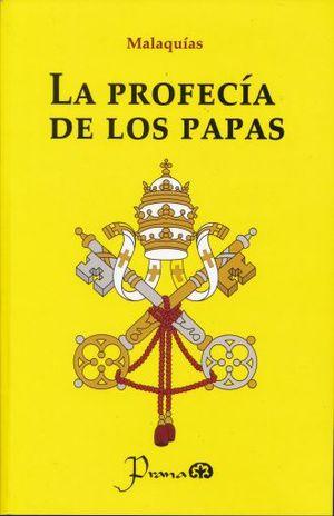 PROFECIA DE LOS PAPAS, LA