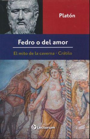 FEDRO O DEL AMOR Y OTROS DIALOGOS