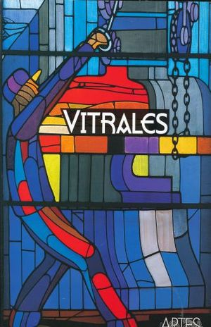 ARTES DE MEXICO # 94. VITRALES DE LA CIUDAD DE MEXICO