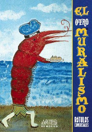 ARTES DE MEXICO # 95. EL OTRO MURALISMO ROTULOS COMERCIALES