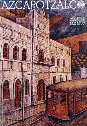 ARTES DE MEXICO # 101. AZCAPOTZALCO