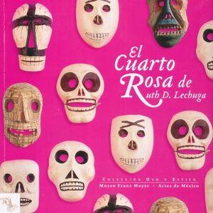 CUARTO ROSA DE RUTH D. LECHUGA, EL