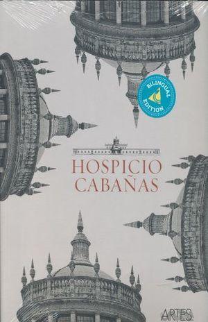 ARTES DE MEXICO # 124. HOSPICIO CABAÑAS