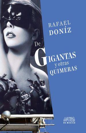DE GIGANTE Y OTRAS QUIMERAS / PD.