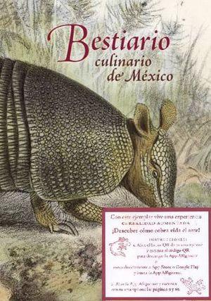 BESTIARIO CULINARIO DE MEXICO (EDICION BILINGUE)