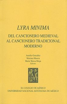 LYRA MINIMA. DEL CANCIONERO MEDIEVAL AL CANCIONERO TRADICIONAL MODERNO