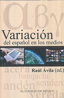 VARIACION DEL ESPAÑOL EN LOS MEDIOS