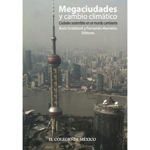 Megaciudades y cambio climático. Ciudades sostenibles en un mundo cambiante