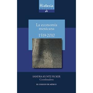 HISTORIA MINIMA DE LA ECONOMIA MEXICANA 1519-2010