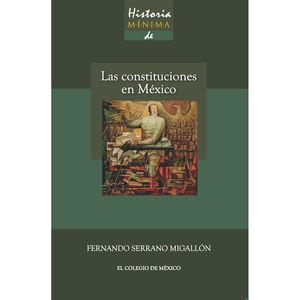 Historia mínima de las constituciones en México