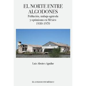NORTE ENTRE ALGODONES, EL