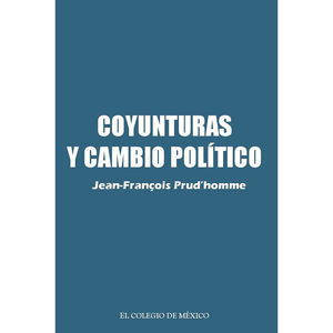 COYUNTURAS Y CAMBIO POLITICO