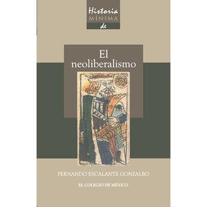HISTORIA MINIMA DE EL NEOLIBERALISMO