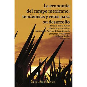 ECONOMIA DEL CAMPO MEXICANO, LA. TENDENCIAS Y RETOS PARA SU DESARROLLO