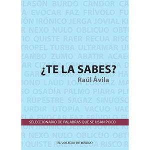 TE LA SABES. SELECCIONARIO DE PALABRAS QUE SE USAN POCO