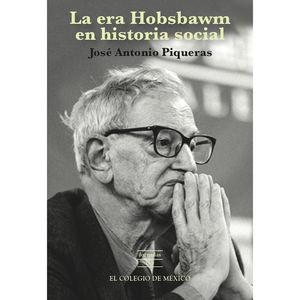 ERA HOBSBAWM EN HISTORIA SOCIAL, LA