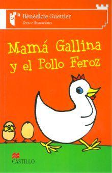 MAMA GALLINA Y EL POLLO FEROZ
