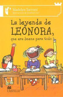 LEYENDA DE LEONORA QUE ERA BUENA PARA TODO, LA
