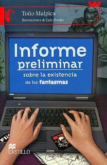 INFORME PRELIMINAR SOBRE LA EXISTENCIA DE LOS FANTASMAS