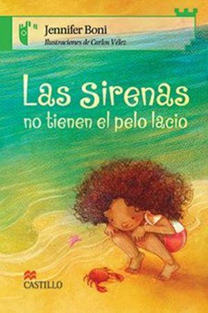 SIRENAS NO TIENEN EL PELO LACIO, LAS
