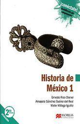 HISTORIA DE MEXICO 1. BACHILLERATO CONECTATE POR COMPETENCIA / 2 ED.