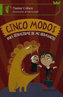 CINCO MODOS PARA DESHACERME DE MI HERMANITO