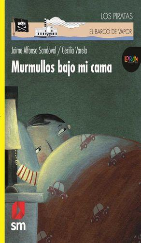 MURMULLOS BAJO MI CAMA / LORAN