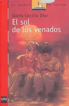 SOL DE LOS VENADOS, EL