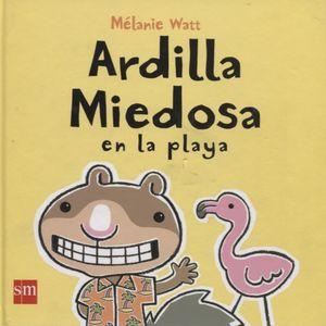 ARDILLA MIEDOSA EN LA PLAYA / PD.