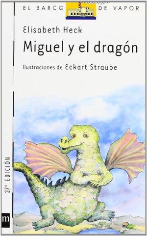 MIGUEL Y EL DRAGON