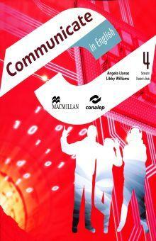 COMMUNICATE IN ENGLISH 4. STUDENTS BOOK BACHILLERATO (CONALEP)