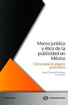 MARCO JURIDICO Y ETICO DE LA PUBLICIDAD EN MEXICO