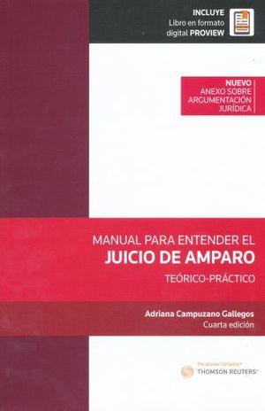 MANUAL PARA ENTENDER EL JUICIO DE AMPARO. TEORICO PRACTICO / 4 ED. (INCLUYE LIBRO EN FORMATO PROVIEW)