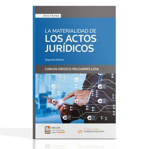 La materialidad de los actos jurídicos / 2 ed.